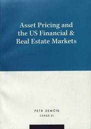Asset pricing and the US financial & real estate markets