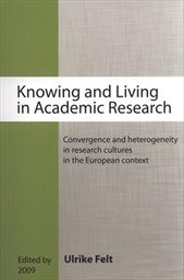 Knowing and living in academic research