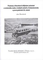 Prameny a literatura k dějinám cestování a cestovního ruchu v českých zemích a Československu v první polovině 20. století