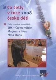 Co četly v roce 2008 české děti