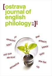 Ostrava journal of English philology
