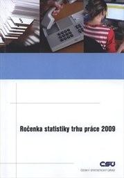 Ročenka statistiky trhu práce 2009