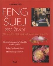 Feng-šuej pro život