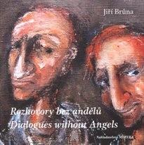 Rozhovory bez andělů