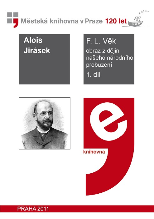 F. L. Věk                               , Jirásek, Alois