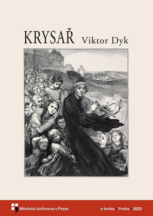 Krysař                                  , Dyk, Viktor