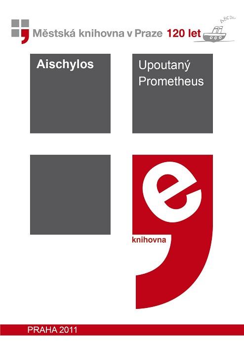 Upoutaný Prometheus                     , Aischylos