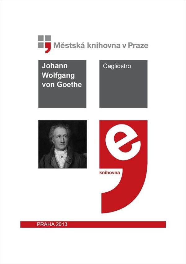 Cagliostro                              , Goethe, Johann Wolfgang von