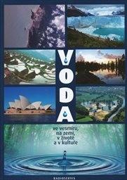 Voda ve vesmíru, na zemi, v životě a v kultuře