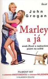 Marley a já, aneb, Život s nejhorším psem na světě