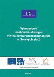 Vyhodnocení Lisabonské strategie: vliv na konkurenceschopnost EU a členských států