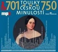 Toulky českou minulostí                         (701-750)