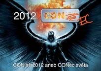 CONiáš 2012, aneb, CONec světa