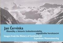 Jan Červinka - okamžiky z historie československého expedičního horolezectví