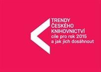 Trendy českého knihovnictví