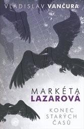 Markéta Lazarová; Konec starých časů