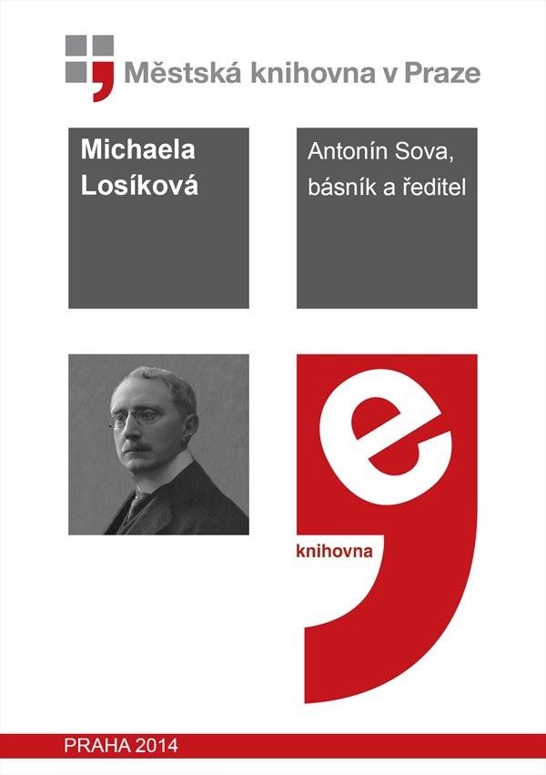 Antonín Sova, básník a ředitel          , Sova, Antonín
