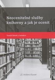 Neocenitelné služby knihovny a jak je ocenit