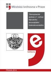 Těsnopisecká zpráva o 1. schůzi Národního shromáždění československého