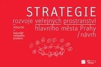 Strategie rozvoje veřejných prostranství hlavního města Prahy