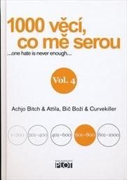 1000 věcí, co mě serou                         (Vol. 4)