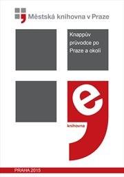 Knappův průvodce po Praze a okolí