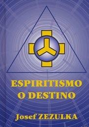 Espiritismo o destino