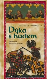 Dýka s hadem, aneb, Tři zločiny, které rozřešil královský prokurátor Oldřich z Chlumu léta Páně 1269