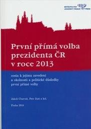 První přímá volba prezidenta ČR v roce 2013