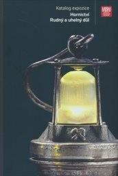 Katalog expozice Hornictví