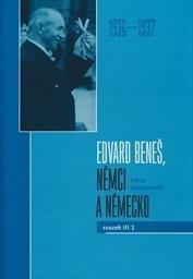 Edvard Beneš, Němci a Německo                         (Svazek III/1,)