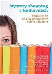 Mystery shopping v knihovnách