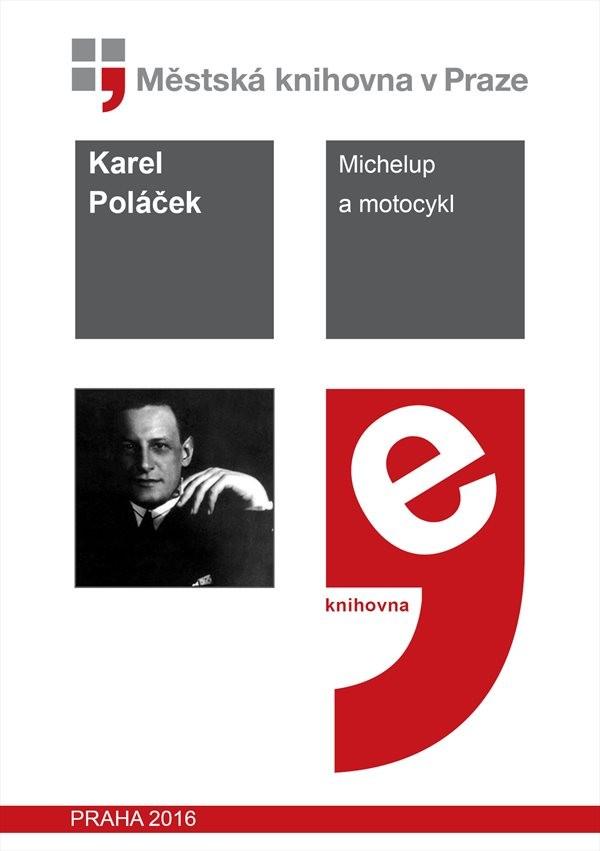 Michelup a motocykl                     , Poláček, Karel