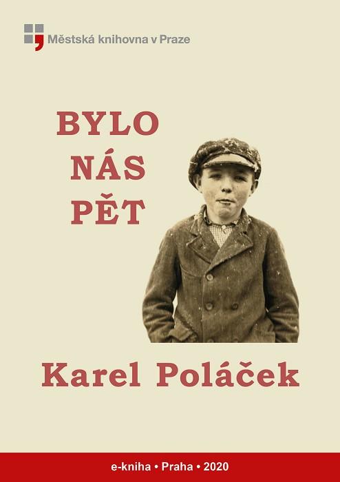 Bylo nás pět                            , Poláček, Karel