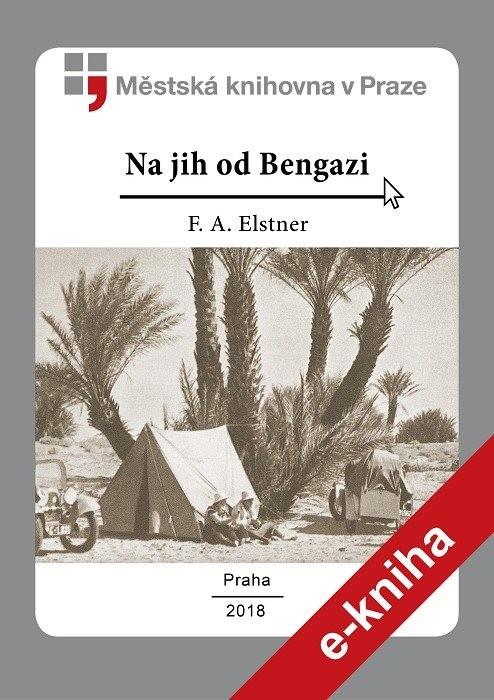 Na jih od Bengazi                       , Elstner, František Alexander