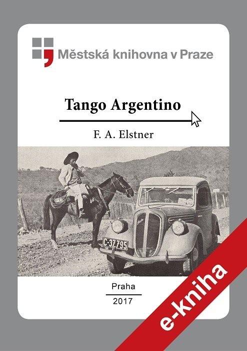 Tango Argentino                         , Elstner, František Alexander
