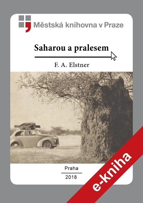 Saharou a pralesem                      , Elstner, František Alexander