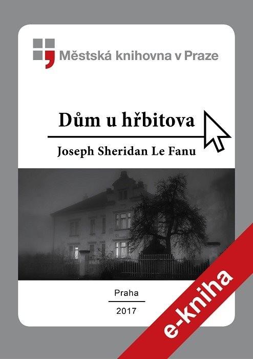 Dům u hřbitova                          , Le Fanu, Joseph Sheridan