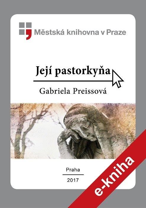 Její pastorkyňa                         , Preissová, Gabriela