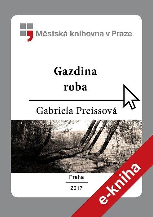 Gazdina roba                            , Preissová, Gabriela