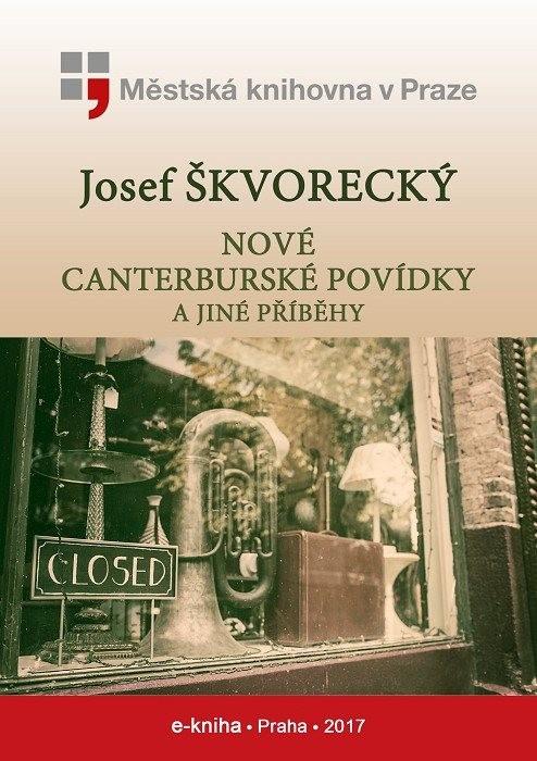 Nové canterburské povídky a jiné příběhy, Škvorecký, Josef