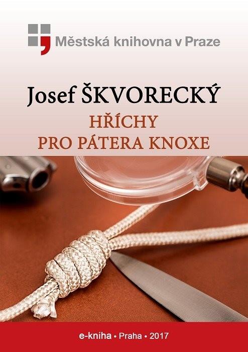 Hříchy pro pátera Knoxe                 , Škvorecký, Josef
