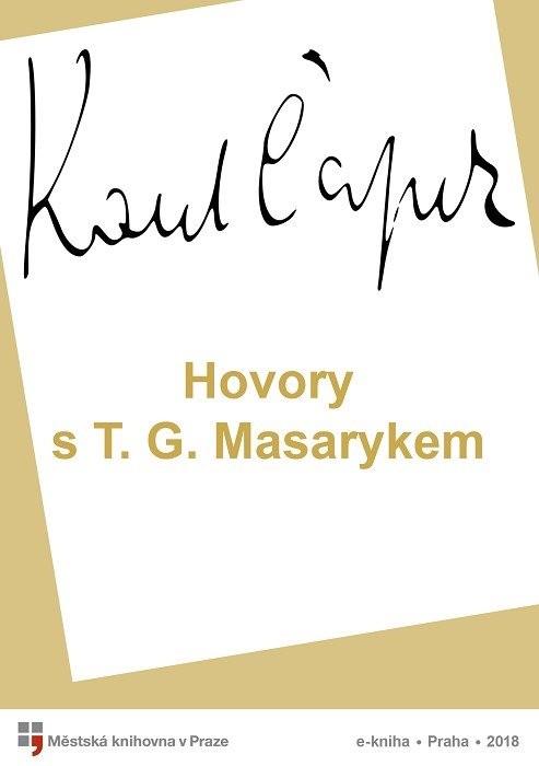 Hovory s T. G. Masarykem                , Čapek, Karel