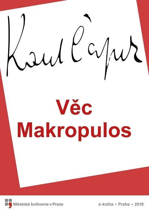 Věc Makropulos                          , Čapek, Karel