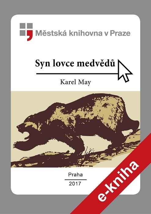Syn lovce medvědů                       , May, Karl