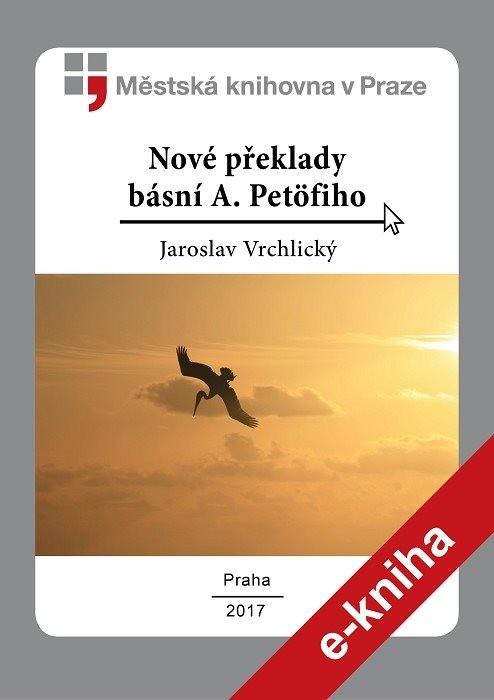 Nové překlady básní A. Petöfiho         , Petőfi, Sándor