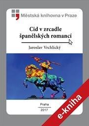 Cid v zrcadle španělských romancí