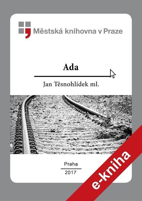 Ada                                     , Těsnohlídek, Jan