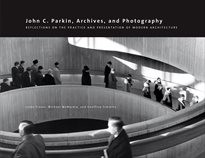 John C. Parkin, archives, and photography