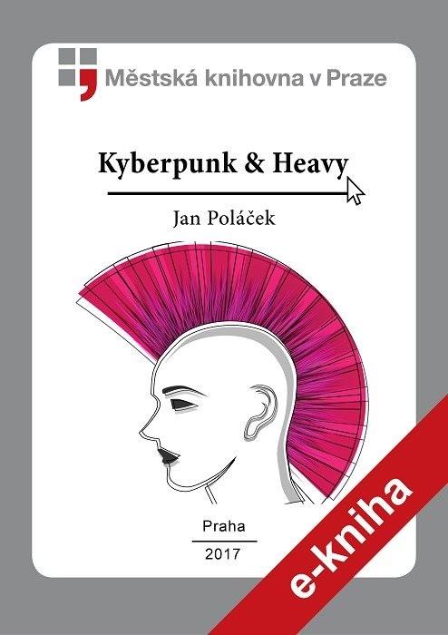 Kyberpunk & Heavy                   , Poláček, Jan